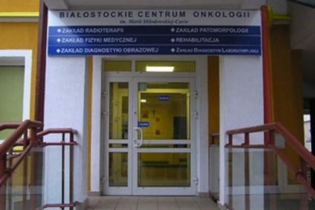 Białystok : samorząd zdecyduje o rozbudowie Białostockiego Centrum Onkologii
