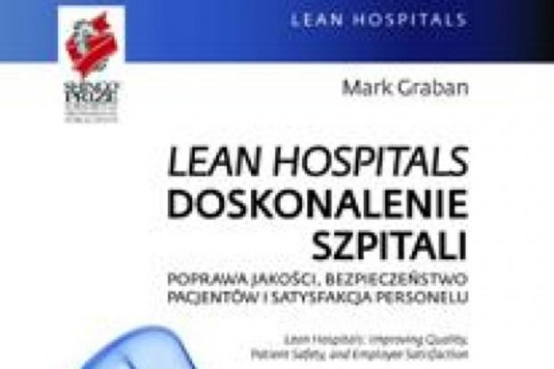 Lean Hospitals, czyli jak eliminować marnotrawstwo