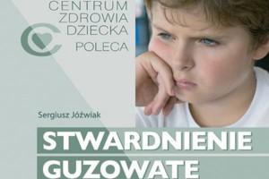 Poradnik nt. stwardnienia guzowatego dla chorych, rodziców i opiekunów