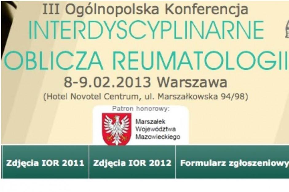 "III Ogólnopolska Konferencja ""Interdyscyplinarne oblicza reumatologii"""