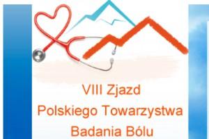 VIII Zjazd Polskiego Towarzystwa Badania Bólu