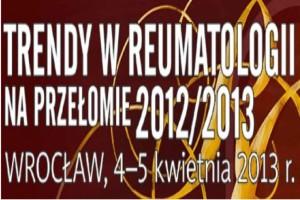 Trendy w Reumatologii na Przełomie 2012/2013