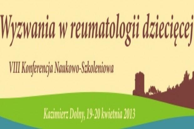 """VIII Konferencja Naukowo-Szkoleniowa """"Wyzwania w reumatologii dziecięcej"""""""