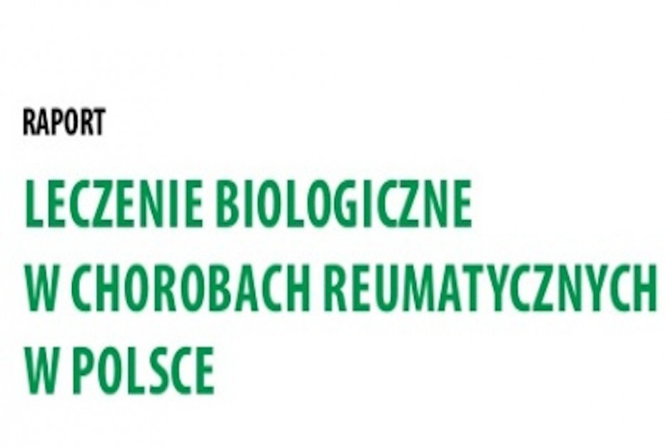 Raport nt. leczenia biologicznego. Porównajmy się z innymi krajami