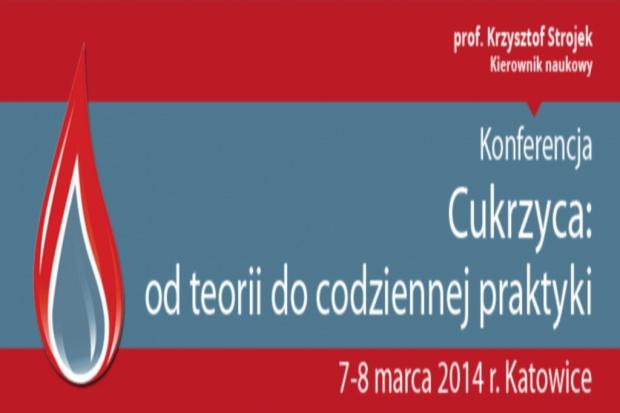 """I Ogólnopolska Konferencja """"Cukrzyca. Od teorii do codziennej praktyki"""""""