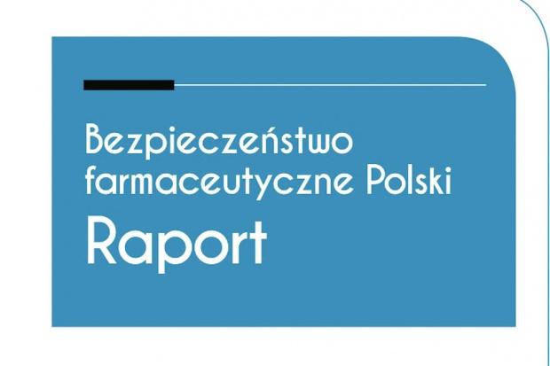 """Raport: """"Bezpieczeństwo farmaceutyczne Polski"""""""