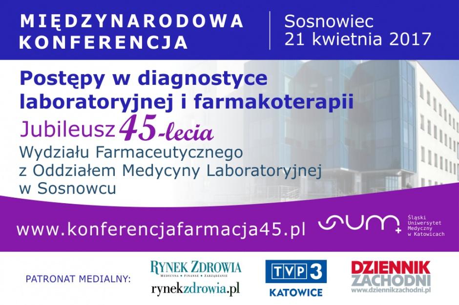 """Międzynarodowa Konferencja """"Postępy w diagnostyce laboratoryjnej i farmakoterapii"""""""