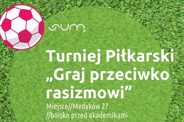 Katowice: studenci SUM zagrają przeciw rasizmowi