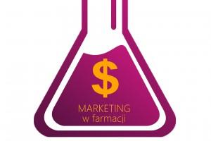 """Ogólnopolska Konferencja """"Marketing w Farmacji"""""""