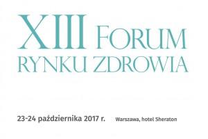 XIII Forum Rynku Zdrowia