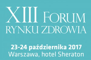 XIII Forum Rynku Zdrowia