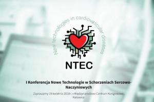 I Konferencja Nowe Technologie w Schorzeniach Sercowo-Naczyniowych