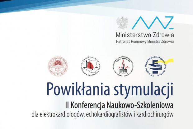 II Konferencja Naukowo-Szkoleniowa - Powikłania Stymulacji