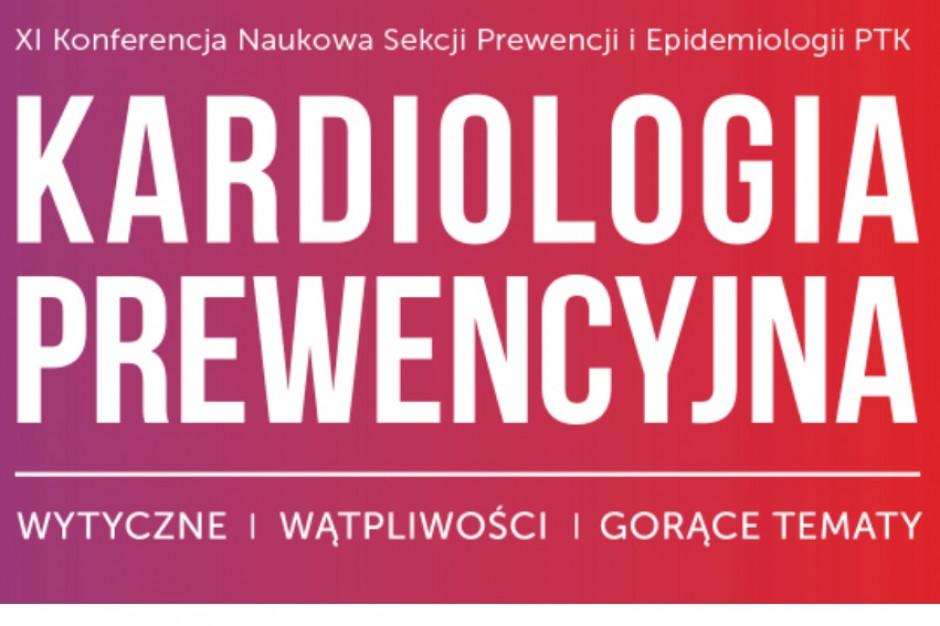 Kardiologia Prewencyjna 2018 - wytyczne, wątpliwości, gorące tematy
