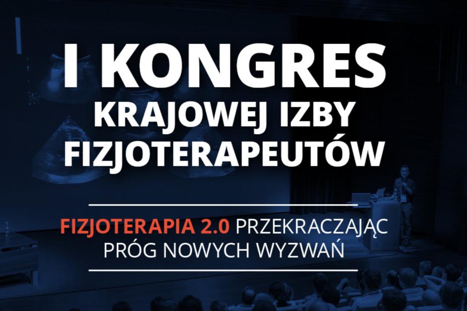 I Kongres Krajowej Izby Fizjoterapeutów FIZJOTERAPIA 2.0