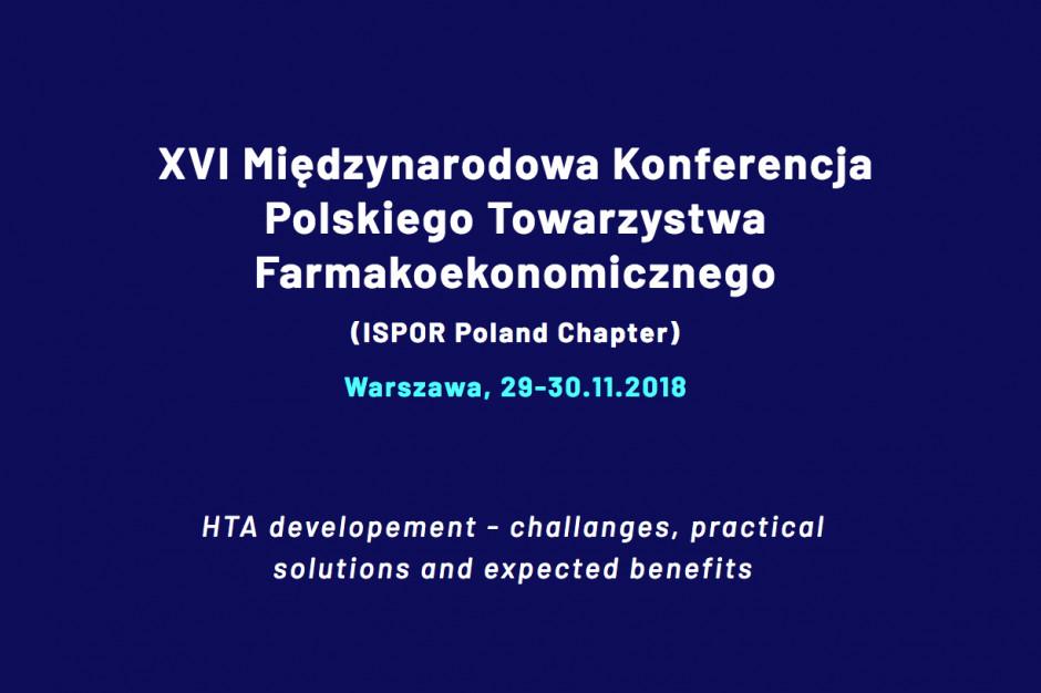 XVI Międzynarodowa Konferencja Polskiego Towarzystwa Farmakoekonomicznego
