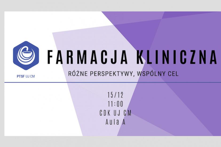"""Konferencja """"Farmacja Kliniczna: różne perspektywy, wspólny cel"""""""