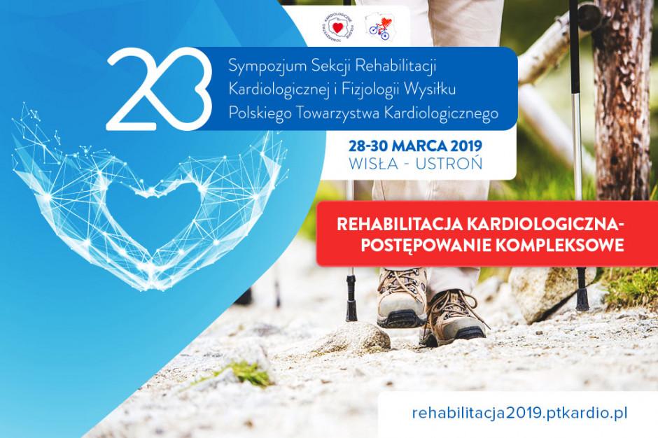 23. Sympozjum Sekcji Rehabilitacji Kardiologicznej i Fizjologii Wysiłku PTK