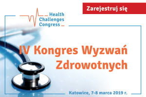 IV Kongres Wyzwań Zdrowotnych