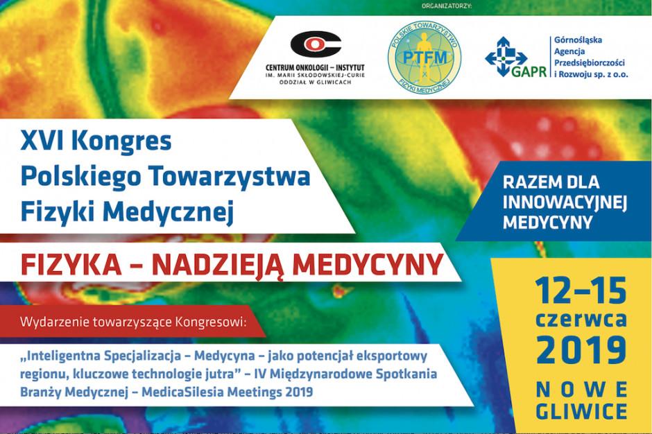 16. Kongres Polskiego Towarzystwa Fizyki Medycznej
