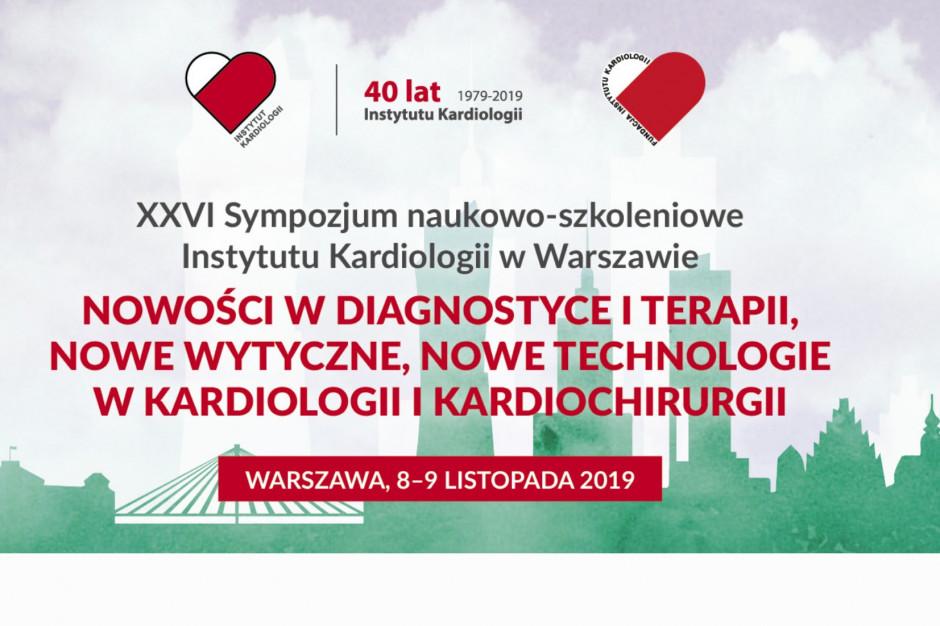 XXVI Sympozjum Naukowo-Szkoleniowe Instytutu Kardiologii