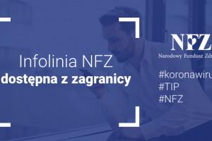 NFZ: dodatkowy numer infolinii ws. koronawirusa dla dzwoniących z zagranicy