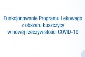 Chorzy na łuszczycę, ŁZS, RZS: powstały poradniki, jak korzystać z programów lekowych w czasach COVID-19