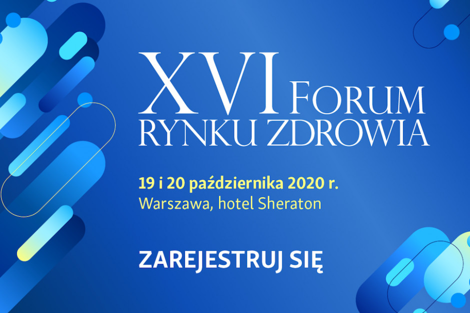 XVI Forum Rynku Zdrowia w internetowej formule