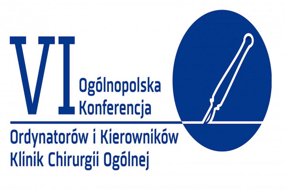 VI Ogólnopolska Konferencja Ordynatorów i Kierowników Klinik Chirurgii Ogólnej