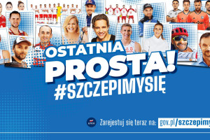 W kampanii ''Ostatnia prosta!'' do szczepień przeciw Covid-19 zachęcać będzie 50 ambasadorów