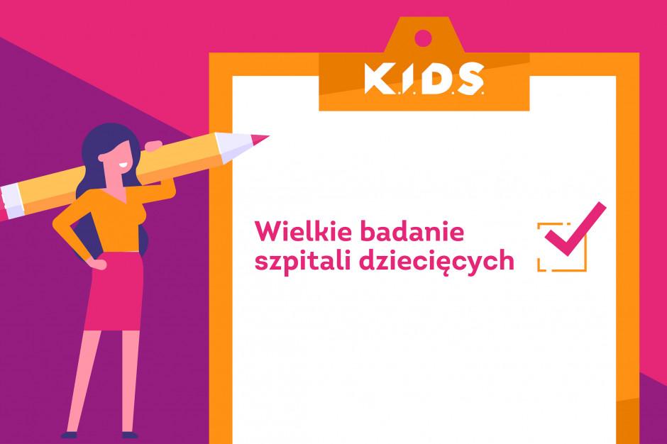 """""""Wielkie badanie szpitali dziecięcych"""" Fundacji K.I.D.S."""